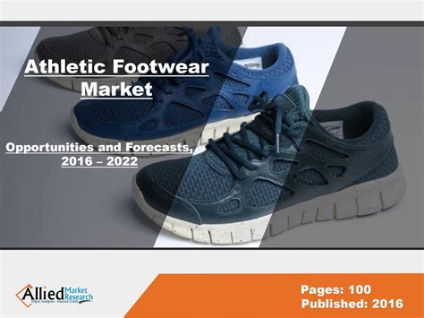 athletic shoes market athletic footwear market growth forecast 2022 by deepak