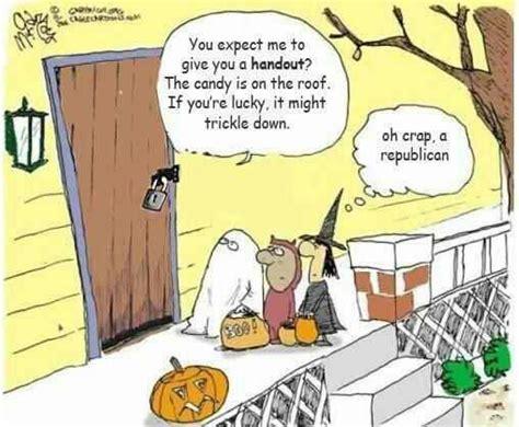Republican Halloween Meme - political memes trickle down halloween