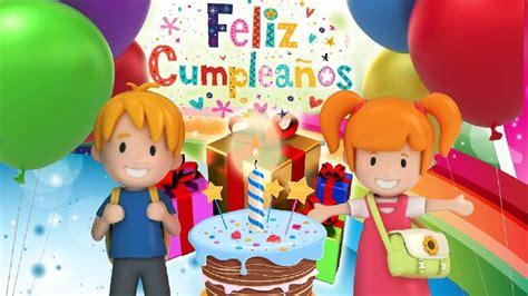 imagenes cumpleaños infantiles cumplea 241 os feliz para ni 241 os canci 243 n popular infantil