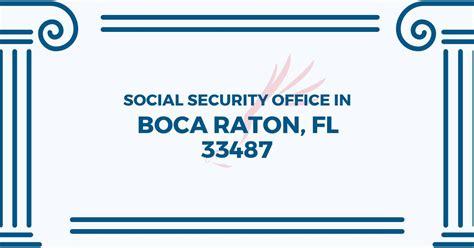 social security office in boca raton florida 33487 get