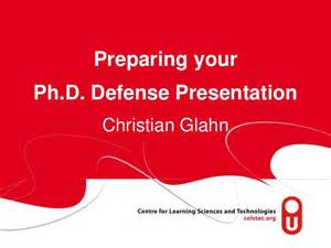 Phd Thesis Presentation Ppt Preparing Your Ph D Defense Presentationchristian Glahn
