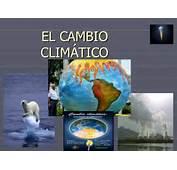 EL CAMBIO CLIM&193TICO