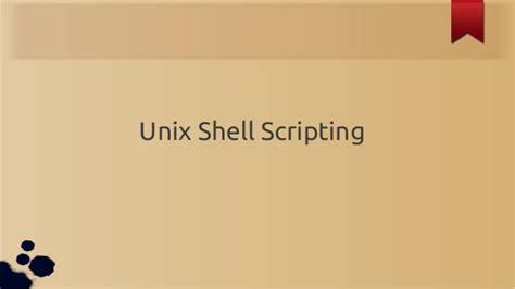 online tutorial unix shell scripting unix shell scripting