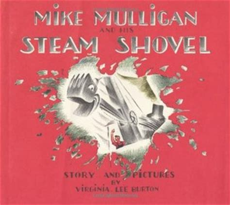 steam books mike mulligan and his steam shovel by virginia burton