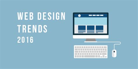 web layout trends 2016 8 web design trends for 2016