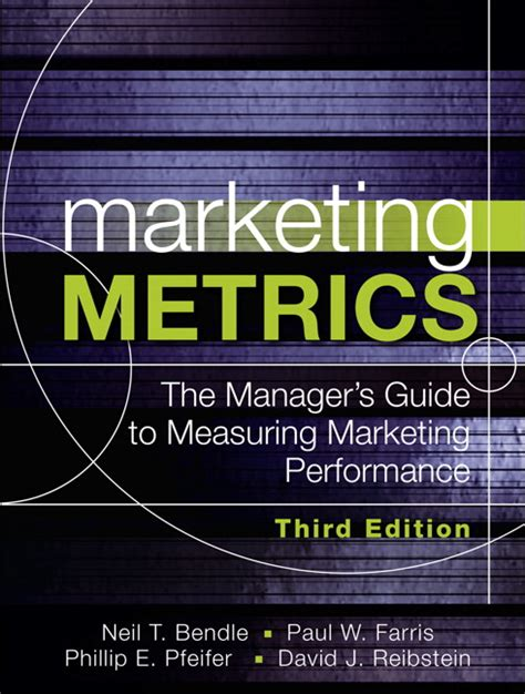 E Marketing Third Edition farris bendle pfeifer reibstein marketing metrics the manager s guide to measuring