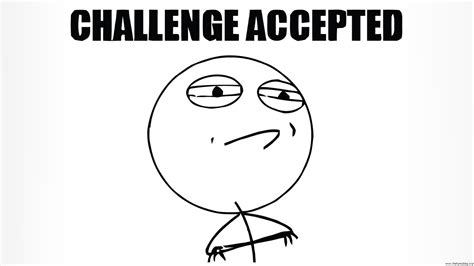 Challenge Accepted Meme Face - jenni with an quot i quot writer edit thyself why you shouldn t