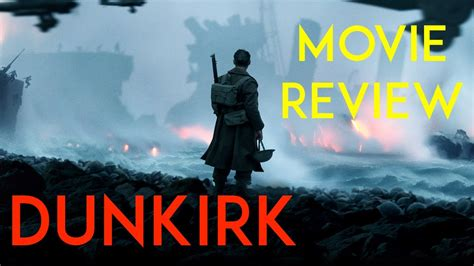 film dunkirk rating dunkirk movie review youtube