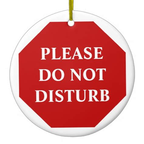 do not disturb sign template do not disturb door hanger ceramic ornament zazzle