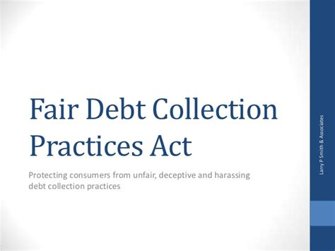 Fair Credit Collection Act Letter Fair Debt Collection Practices Act