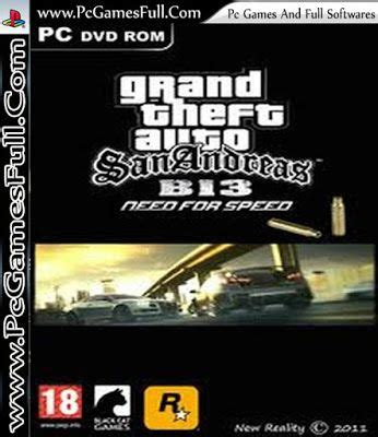 gta san andreas free download full version compressed pc grand theft auto san andreas b 13 need for speed free