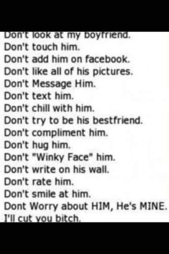 dont touch  boyfriend hes  love quotes pinterest boyfriends relationships