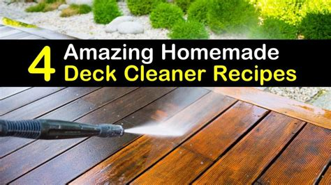 amazing homemade deck cleaner recipes