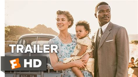 movies out this week a united kingdom 2016 a united kingdom official international trailer 1 2016 david oyelowo movie youtube
