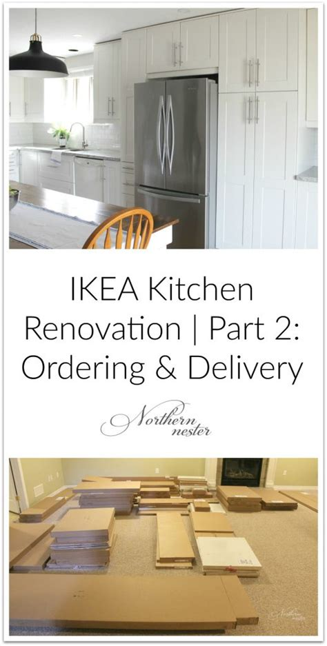 Kitchen Delivery Ikea Kitchen Renovation Part 2 Ordering Delivery