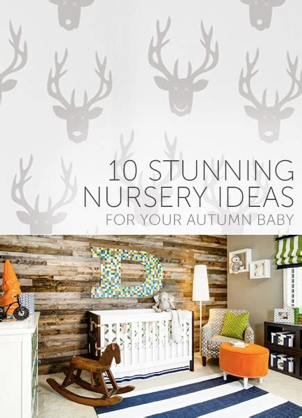 ideas for your 10 stunning nursery ideas for your autumn baby babble