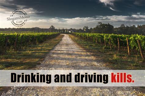 anti drunk driving slogans page