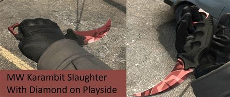 slaughter pattern white diamond mw karambit slaughter with diamond playside d2jsp topic