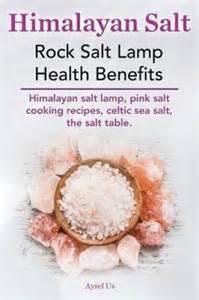 Himalayan salt rock salt lamp health benefits himalayan salt