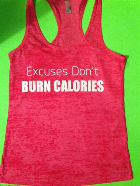 Top I Dont Wanna Workout Excuses by Pink Workout Tank Top Excuses Don T Burn Calories Workout