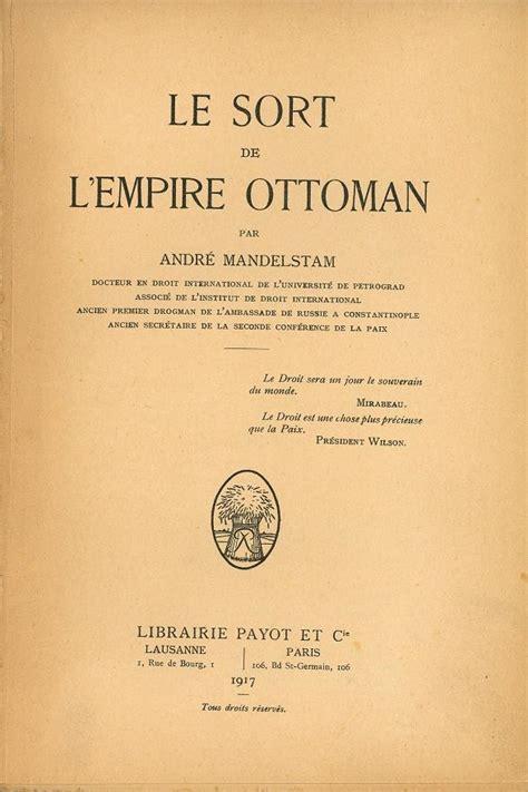 Titre Dans L Empire Ottoman by Acam Livres Arm 233 Niens Mandelstam Andr 233 Nicolay 233 Vitch