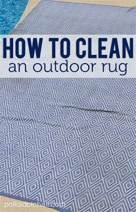 How To Clean An Outdoor Rug On Polka Dot Chair Blog How To Clean Outdoor Rugs