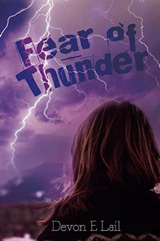 afraid of thunder fear of thunder by e lail