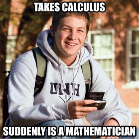 Calculus Meme - funny math teacher memes joke math meme haha funny