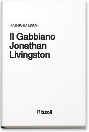 il gabbiano jonathan livingston ebook il gabbiano jonathan livingston richard bach rizzoli
