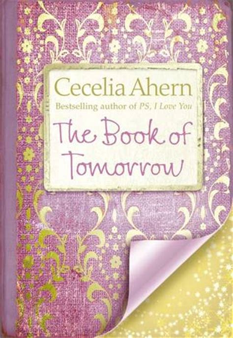 tomorrow the books the book of tomorrow by cecelia ahern reviews