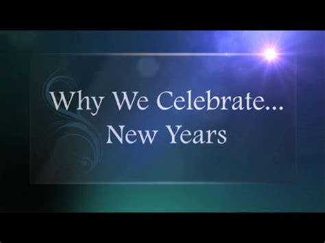 why we celebrate new years steelehouse media