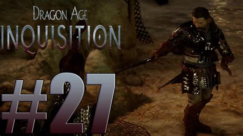 dragon age inquisition walkthrough gamefaqs dragon age inquisition walkthrough gameplay part 27