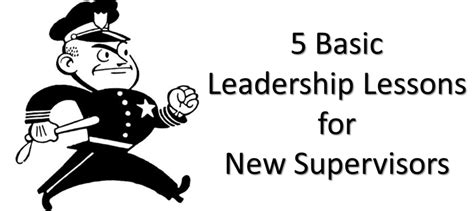 5 basic leadership lessons law officer