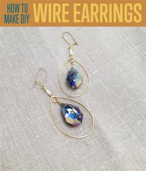 how to make wire jewelry earrings how to make teardrop earrings diy projects craft ideas