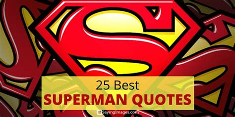 25 best superman quotes sayingimages com