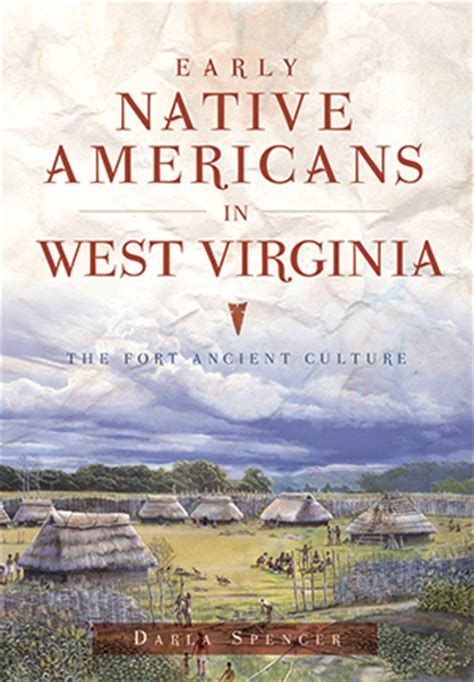 the west country a cultural history books early americans in west virginia the fort ancient