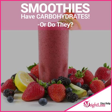 carbohydrates what do they do smoothies carbohydrates or do they