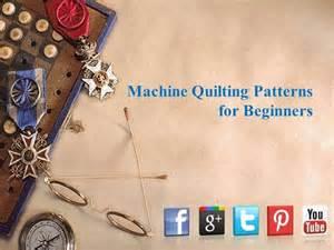 machine quilting patterns for beginners authorstream