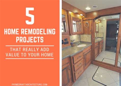 5 home remodeling projects that add value to your home