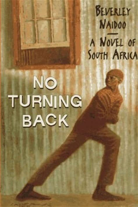 no turning back books no turning back by beverley naidoo