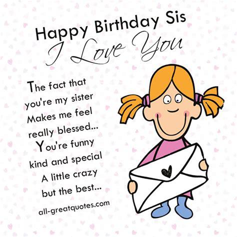 Birthday Meme Card - happy birthday sis i love you happy birthday happy