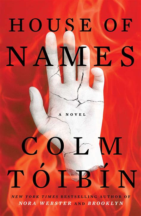 house of names com house of names book by colm toibin official publisher page simon schuster