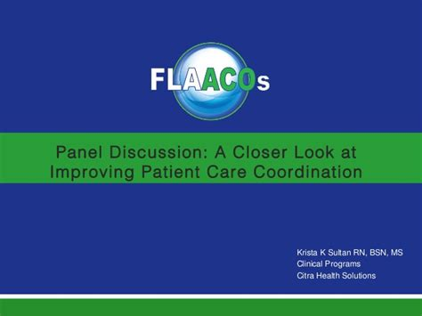 Patient Care Coordinator Doing Mba by Flaacos 2014 Conference Panel Discussion A Closer Look At