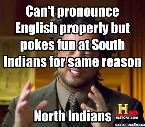 Pronunciation Meme - can t pronounce english properly but pokes fun at south