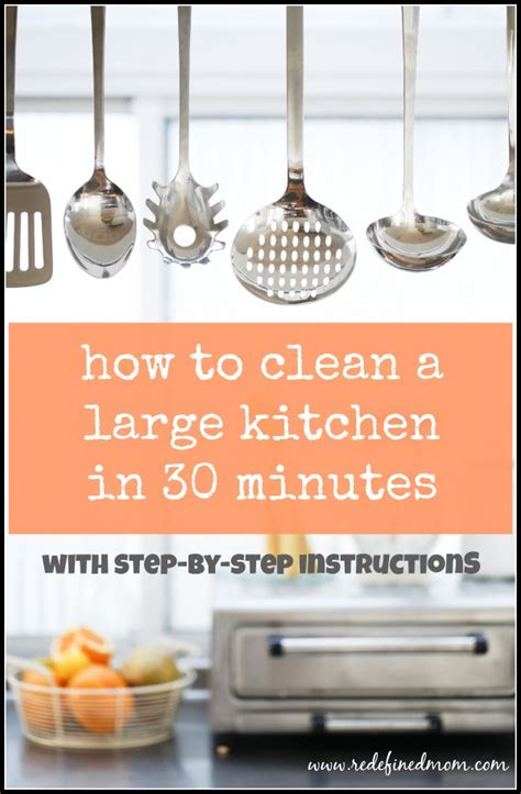 how to clean a kitchen how to clean large kitchen in 30 minutes step by step plan