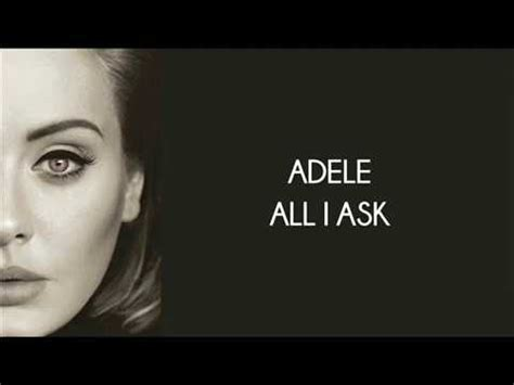 all i ask adele adele all i ask lyrics on screen youtube