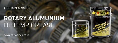 Unik Grease Minyak Gemuk Rotary Multi Purpose Lithium Cg10 Ce 58m Be pt harfacindo jual grease gemuk oli gemuk grease