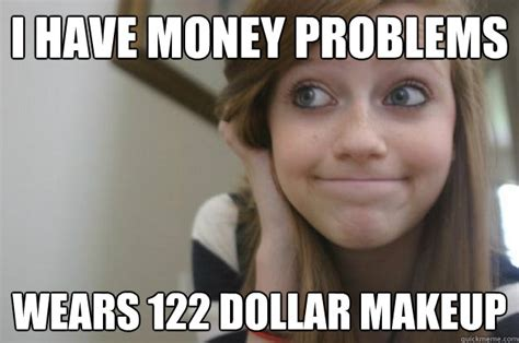 Money Problems Meme - quot no more pumpkin spice quot and other white girl problems diply