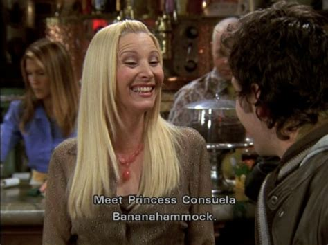 Phoebe Banana Hammock quotes from friends phoebe quotesgram