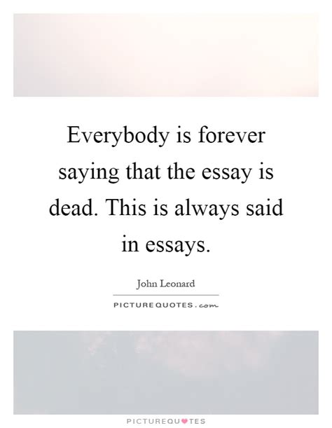 Essay Writing Quotes by Quotes About Writing Essays